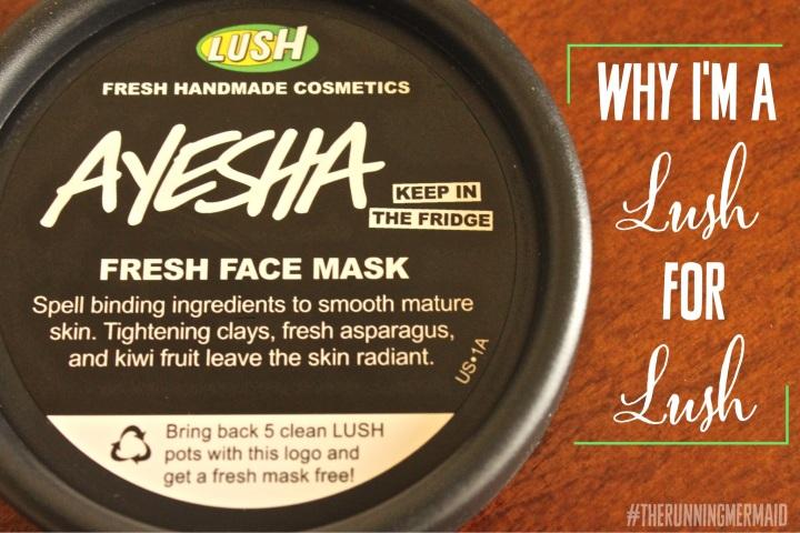 Why I'm a Lush for Lush